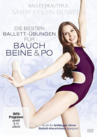 Mary Helen Bowers Die Besten Ballet übungen Für Bauch Beine Po