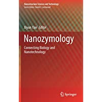 Nanozymology: Connecting Biology and Nanotechnology (Nanostructure Science and Technology)