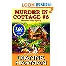Murder in Cottage #6 (Liz Lucas Cozy Mystery) (Volume 1)