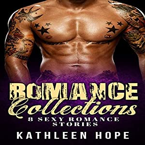Romance: 8 Sexy Romance Stories - Romance Collections, Bbw, Menage, Threesome Audiobook