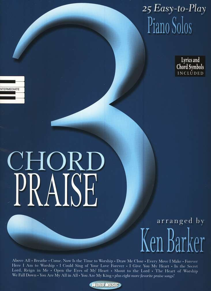 3 Chord Praise 25 Easy To Play Piano Solos Songbook Lyrics And Chord