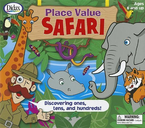 Place Value Safari  Discovering Ones, Tens, and Hundreds  [With 2 SixSided Dice and 4 Safari Boards, 15 Jungle Cards, 4 Counters and Jungle Playing B by Didax