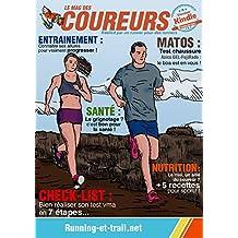 Les bonnes allures du Coureur: Comment bien courir pour progresser sans se faire mal (French Edition)