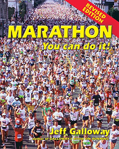 Marathon: You Can Do It! Jeff Galloway