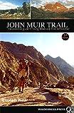 John Muir Trail, Elizabeth Wenk and Kathy Morey, 0899977367
