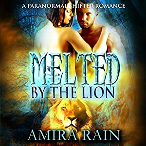 Melted by the Lion Audiobook