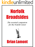 Norfolk Broadsides: The essential companion for the Norfolk visitor.