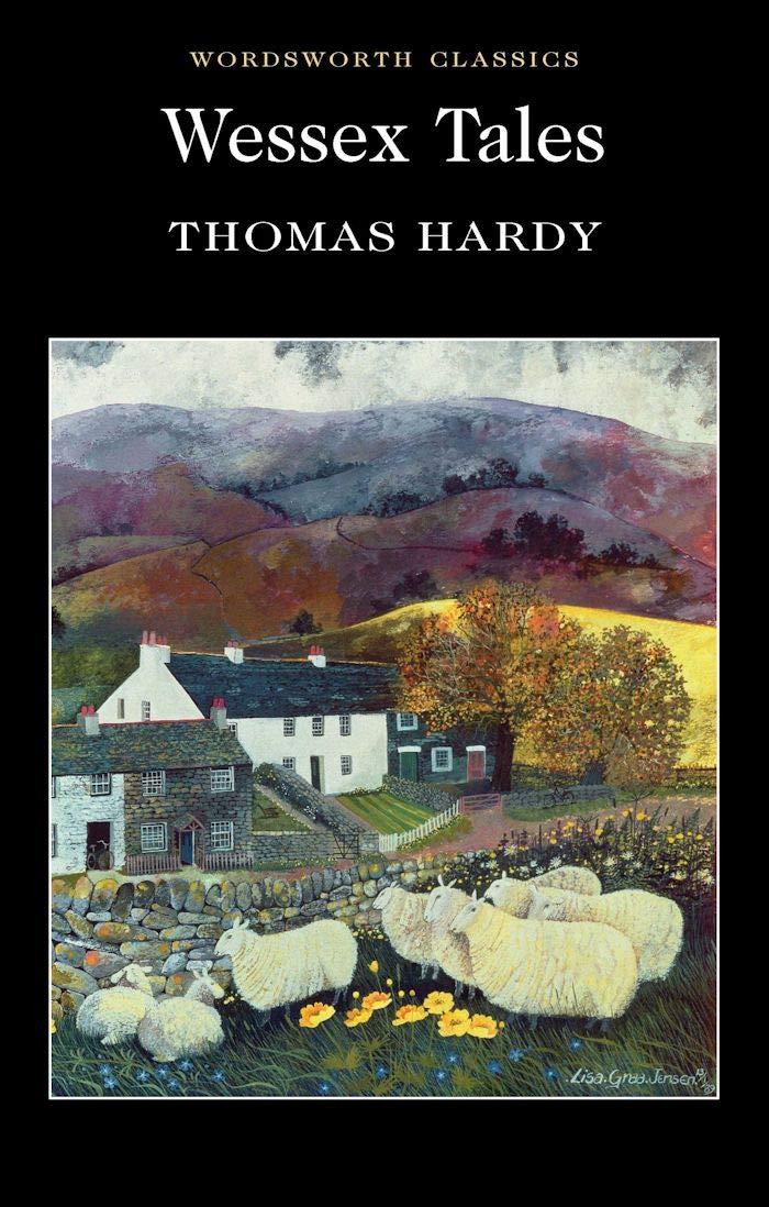 Wessex Tales (Wordsworth Classics): Amazon.co.uk: Hardy, Thomas, Irwin,  Michael, Carabine, Dr Keith: 9781853262692: Books
