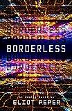 Borderless (An Analog Novel)