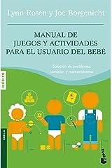 Manual de juegos y actividades para el usuario del bebé (Prácticos) (Spanish Edition) Paperback