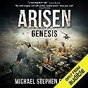 Genesis: Arisen, Book 0.5 Hörbuch von Michael Stephen Fuchs Gesprochen von: R. C. Bray
