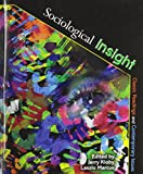 Sociological Insight : Classic Readings and Contemporary Issues, Marcus, Laszlo and Kloby, Gerald, 0757595995
