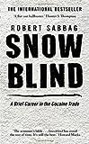 img - for Snowblind by Robert Sabbag (2010-06-24) book / textbook / text book