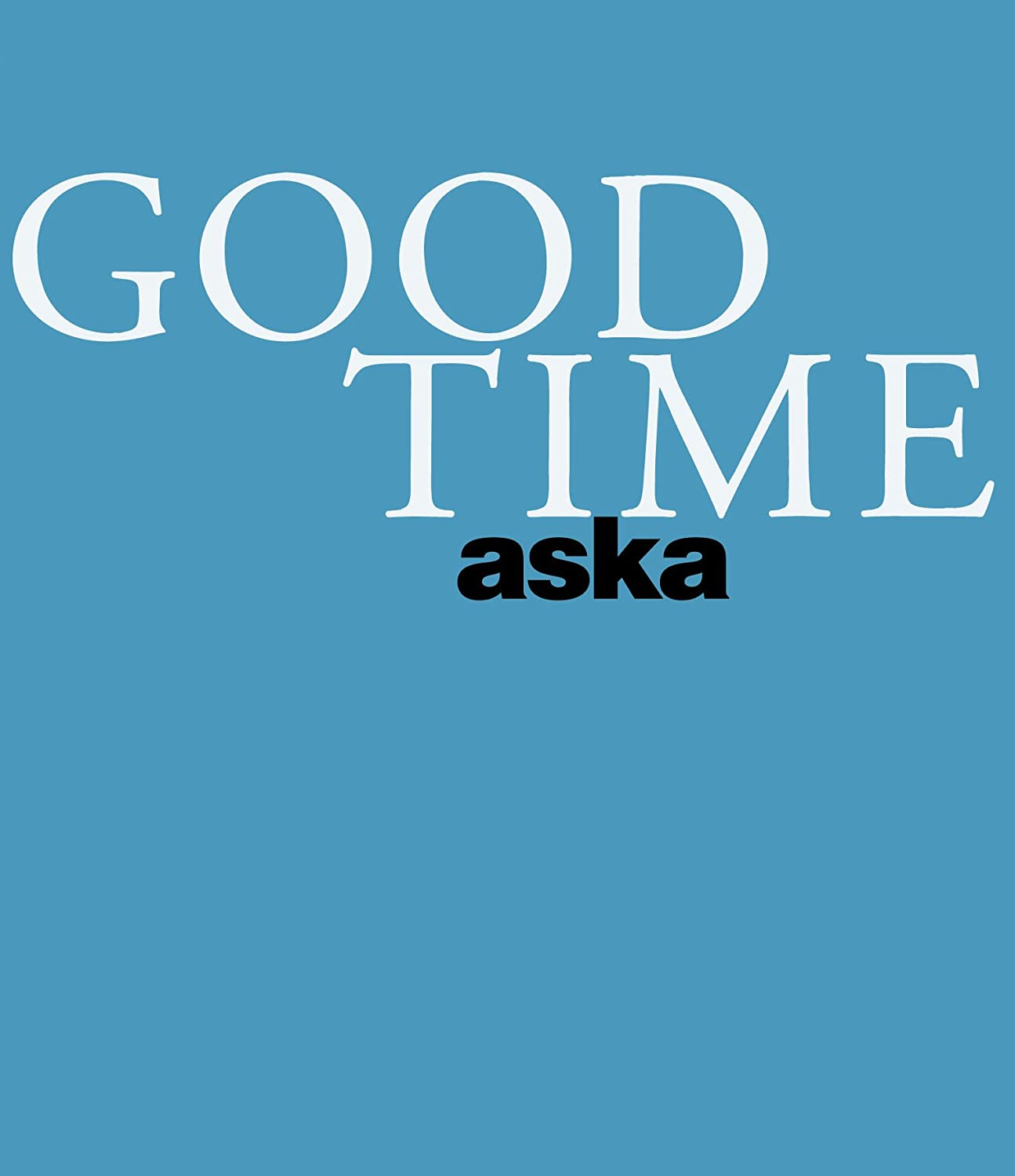 ASKA CONCERT TOUR「GOOD TIME」 [Blu-ray] B0073Y128A