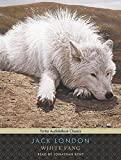 White Fang, with eBook (Tantor Unabridged Classics)