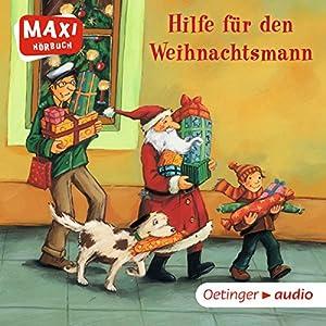 Hilfe für den Weihnachtsmann Hörbuch