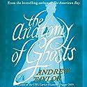 The Anatomy of Ghosts Hörbuch von Andrew Taylor Gesprochen von: John Telfer