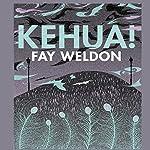 Kehua! | Fay Weldon