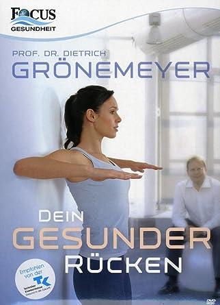 Prof Dr Grönemeyer Dein Gesunder Rücken Amazonde Prof Dr