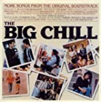 Big Chill More Songs From The