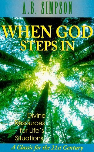 When God Steps in: Claiming Divine Resources for Life's Desperate Situations pdf epub