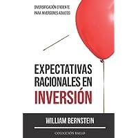 Expectativas Racionales en Inversión: Diversificación Eficiente para Inversores Adultos