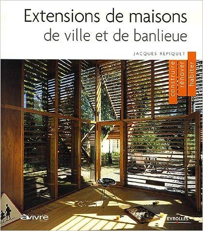 Lire Extensions de maisons de ville et de banlieue pdf, epub