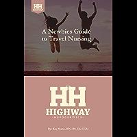 A Newbies Guide To Travel Nursing