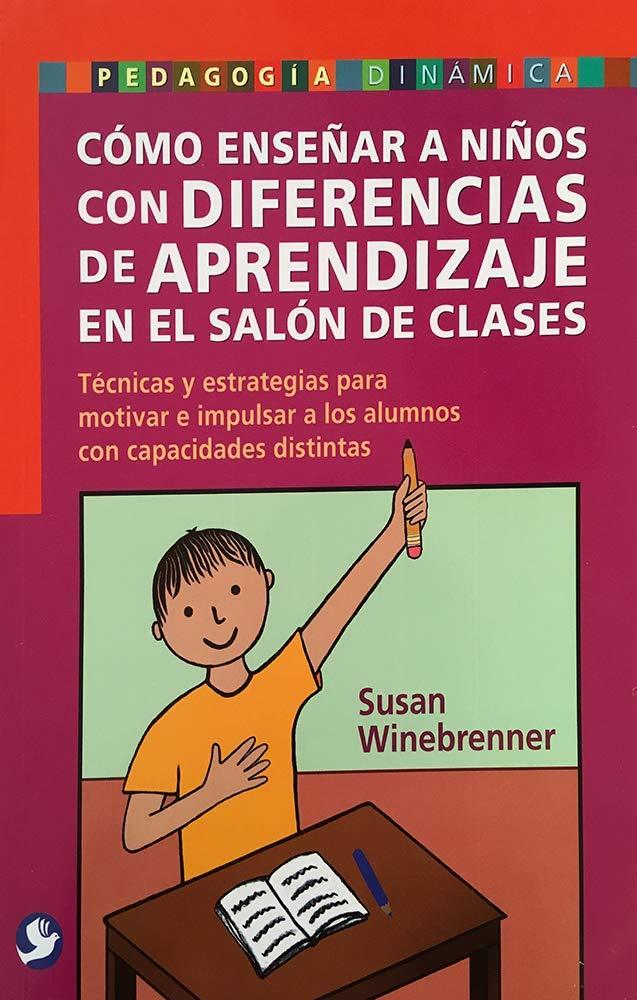 Download Como ensenar a ninos con diferencia de aprendizaje en el salon de clases/ How to teach children with learning disabilities in the classroom (Spanish Edition) pdf