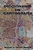 Diccionario de Cartografía, Miquel J. Besalú, 1478253568