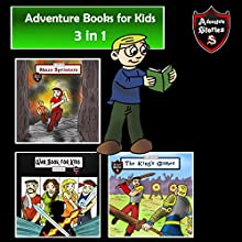 Adventure Books for Kids: Some of the Greatest Stories for the Children in a Book: Kids' Adventure Stories Audiobook by Jeff Child Narrated by John H. Fehskens