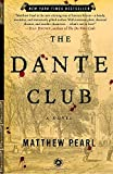 img - for The Dante Club: A Novel book / textbook / text book