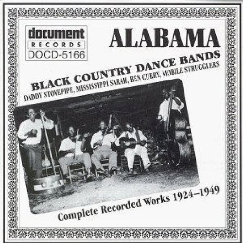 - Alabama Black Country Dance Bands by Daddy Stovepipe (2013-05-03)