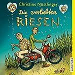 Die verliebten Riesen | Christine Nöstlinger