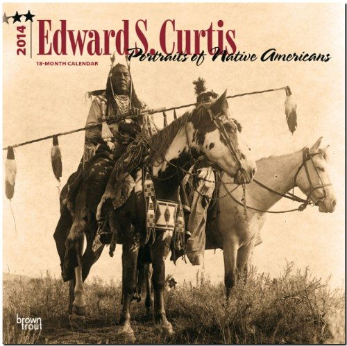 Edward S. Curtis Portraits of Native Americans 18-month 2014 Calendar (Multilingual Edition)