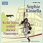 Kein Kuss unter dieser Nummer | Sophie Kinsella