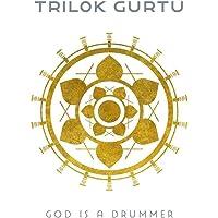 God Is A Drummer