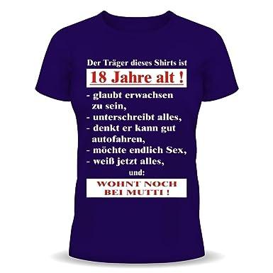 Lustige Spruche Fun Tshirt Der Trager Dieses T Shirts Ist 18 Jahre