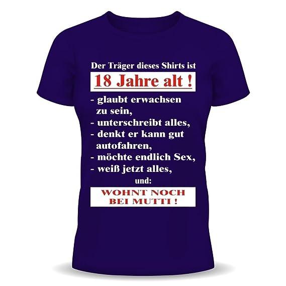 Lustige Sprüche Fun Tshirt Der Träger Dieses T Shirts Ist 18 Jahre