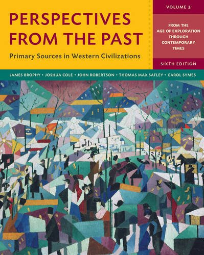 perspectives-from-the-past-primary-sources-in-western-civilizations-sixth-edition-vol-2