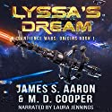 Lyssa's Dream: The Sentience Wars - Origins, Book 1 Audiobook by James S. Aaron, M. D. Cooper Narrated by Laura Jennings