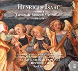 Henricus Isaac - In the time of Lorenzo de' Medici and Maximilian I