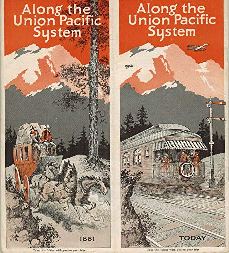 (ALONG THE UNION PACIFIC SYSTEM (Promotional Railroad Brochure))