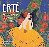 Erté: Art Deco Master of Graphic Art & Illustration (Masterworks)