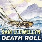 Death Roll | Sam Llewellyn