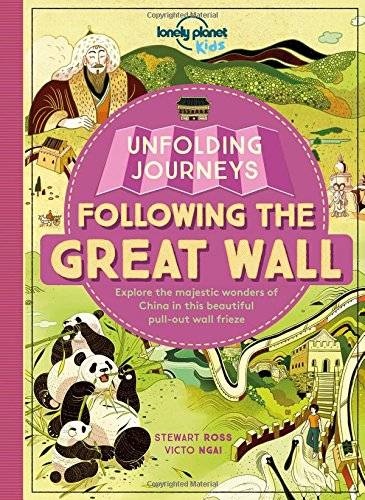 Download Unfolding Journeys - Following the Great Wall (Lonely Planet Kids) PDF