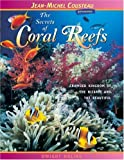 The Secrets of Coral Reefs, Dwight Holing, 0976613433