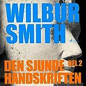 Den sjunde handskriften (The Egyptian Novels 2.2) | Wilbur Smith