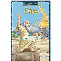 Clássicos da Bíblia: Elias
