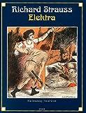 Elektra: Tragödie in einem Aufzug von Hugo von Hofmannsthal. op. 58. Klavierauszug.